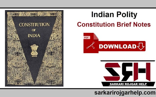 Indian Constitution | Constitution- Schedules and Parts Notes